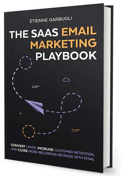 The SaaS Email Marketing Playbook